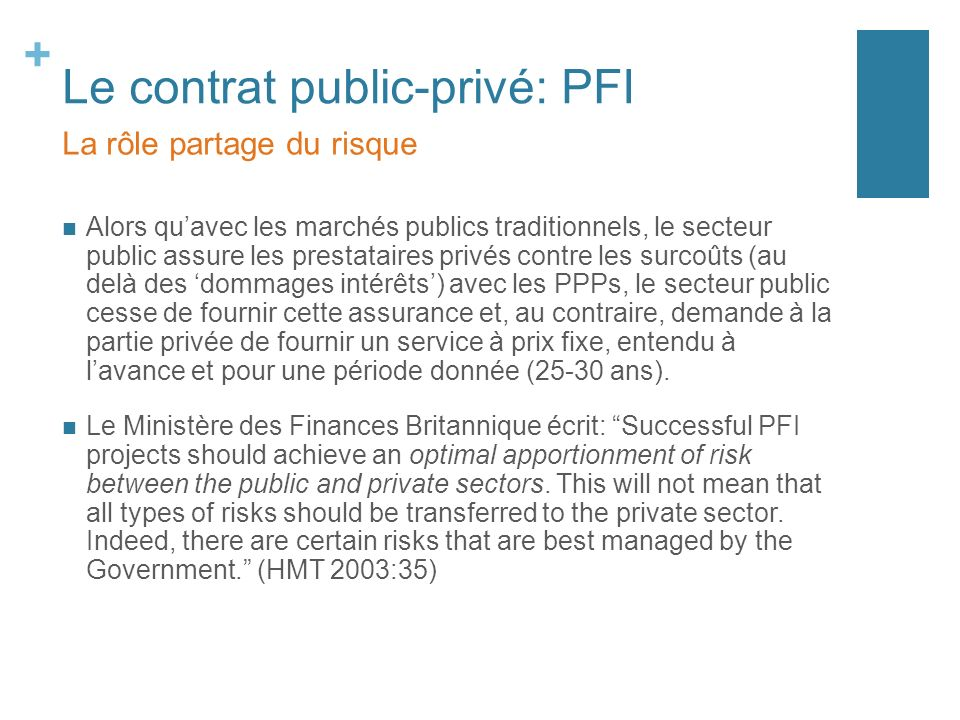 Le contrat public-privé: PFI