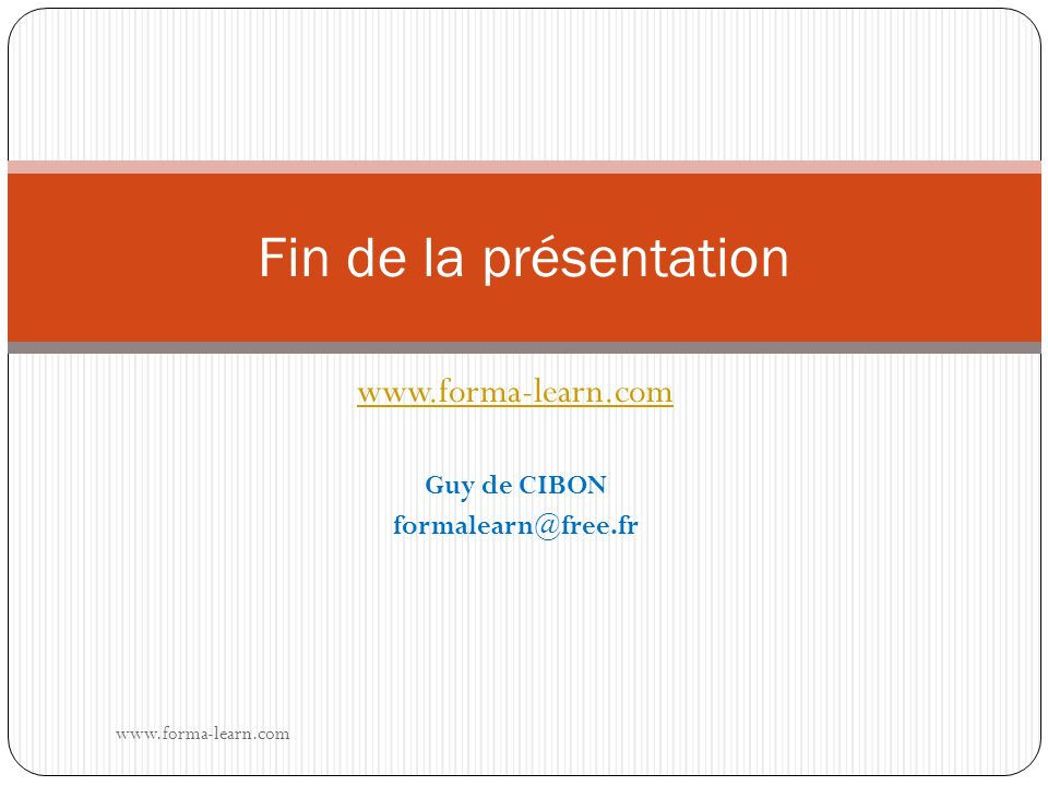 www.forma-learn.com Guy de CIBON formalearn@free.fr