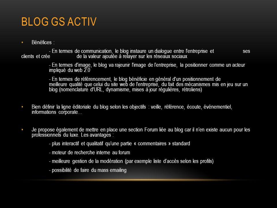 Blog gs activ Bénéfices :