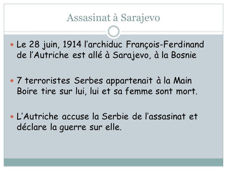 Assasinat à Sarajevo Le 28 juin, 1914 l'archiduc François-Ferdinand de l'Autriche est allé à Sarajevo, à la Bosnie.