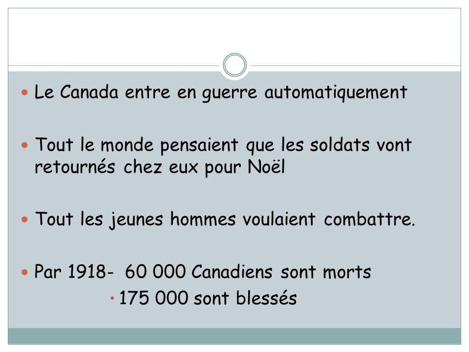 Le Canada entre en guerre automatiquement