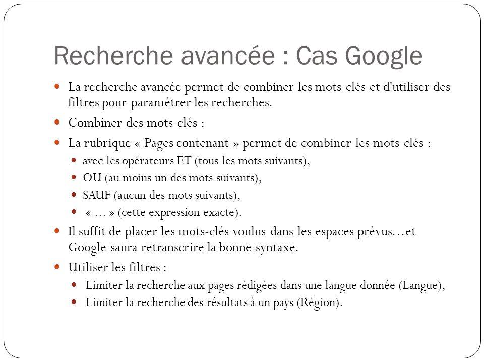Recherche avancée : Cas Google