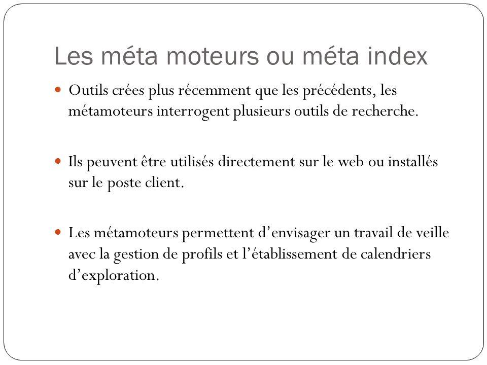 Les méta moteurs ou méta index