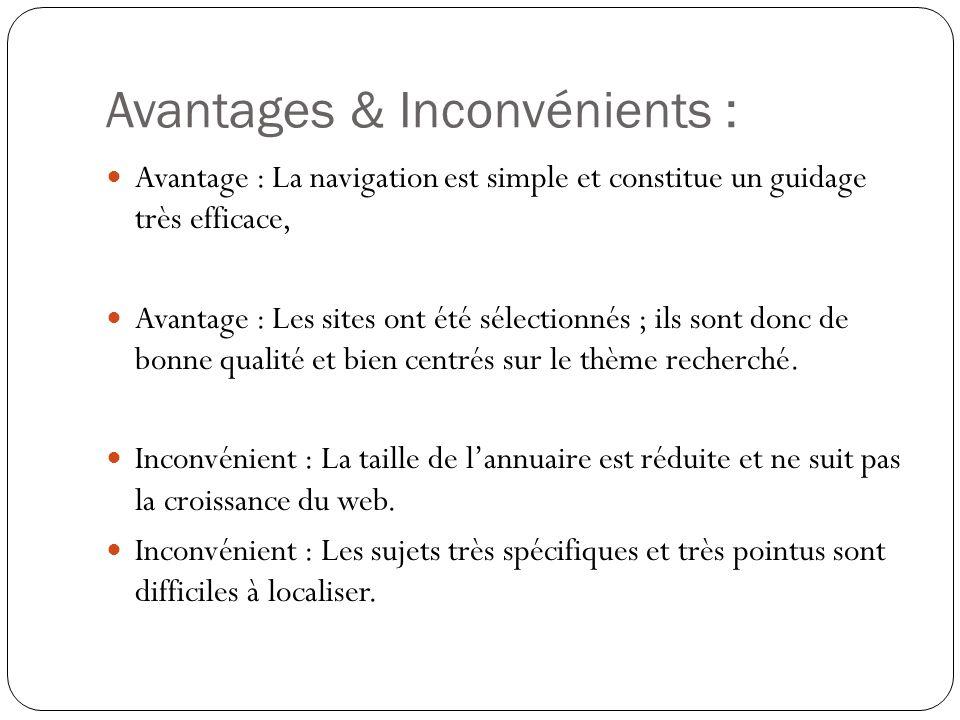 Avantages & Inconvénients :