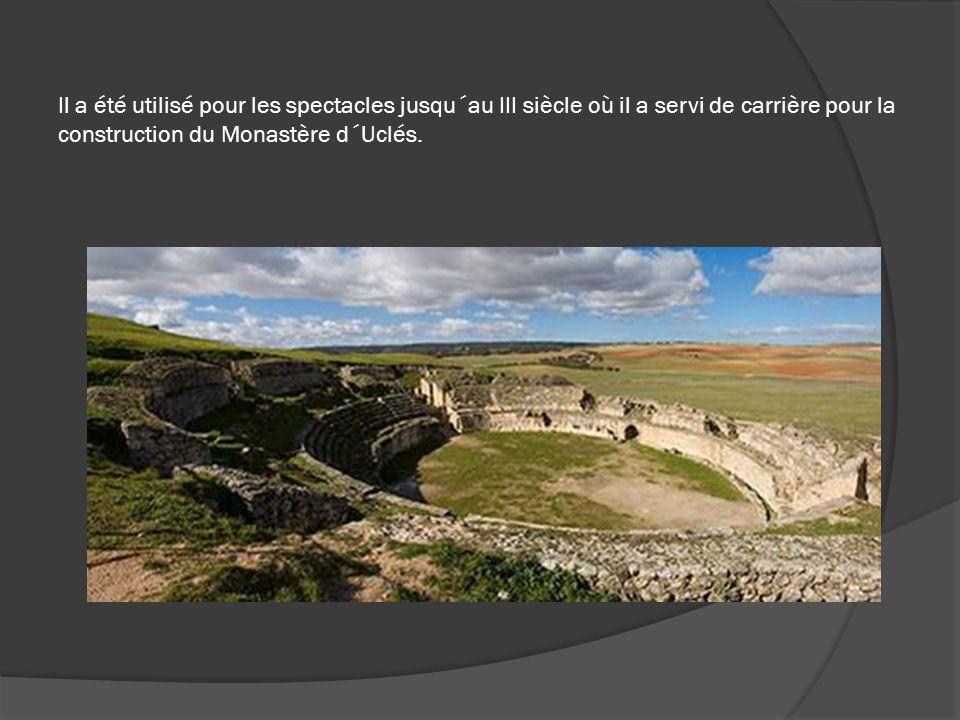 Il a été utilisé pour les spectacles jusqu´au III siècle où il a servi de carrière pour la construction du Monastère d´Uclés.