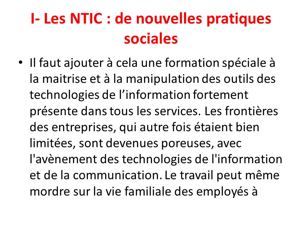 I- Les NTIC : de nouvelles pratiques sociales