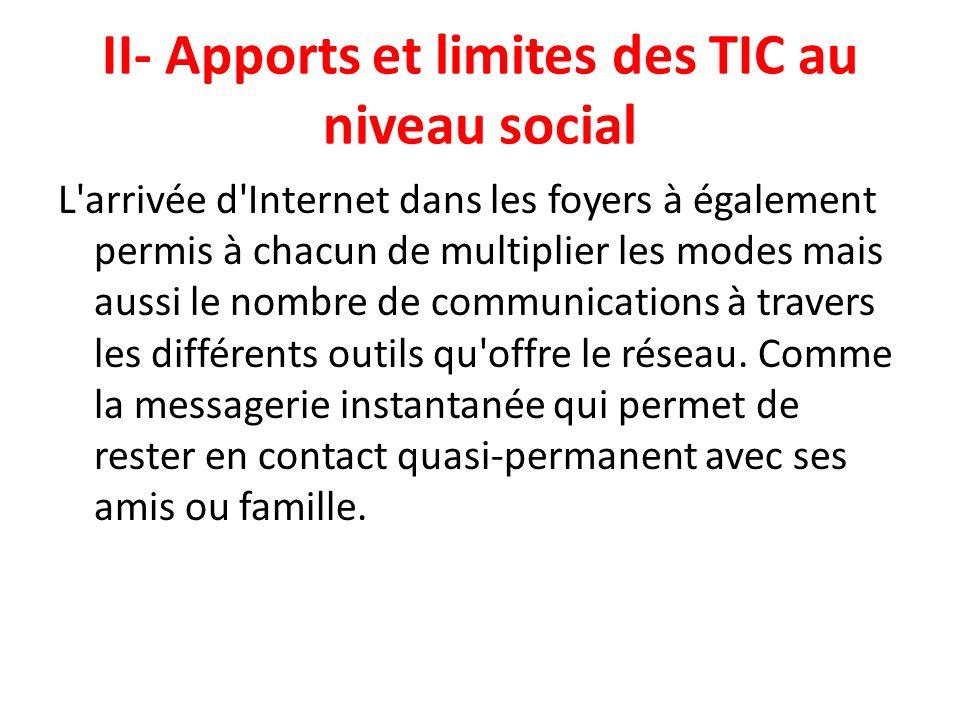 II- Apports et limites des TIC au niveau social