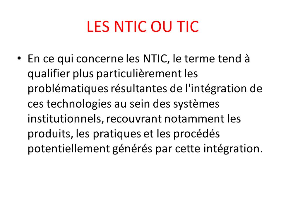 LES NTIC OU TIC