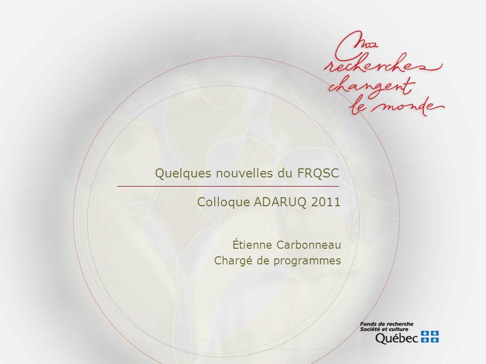 Quelques nouvelles du FRQSC