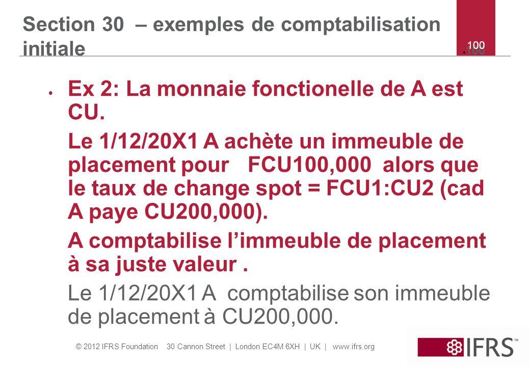 Section 30 – exemples de comptabilisation initiale