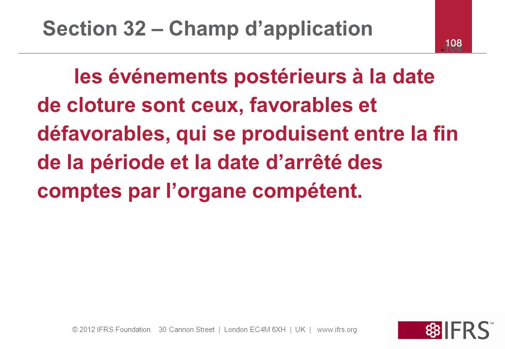 Section 32 – Champ d'application