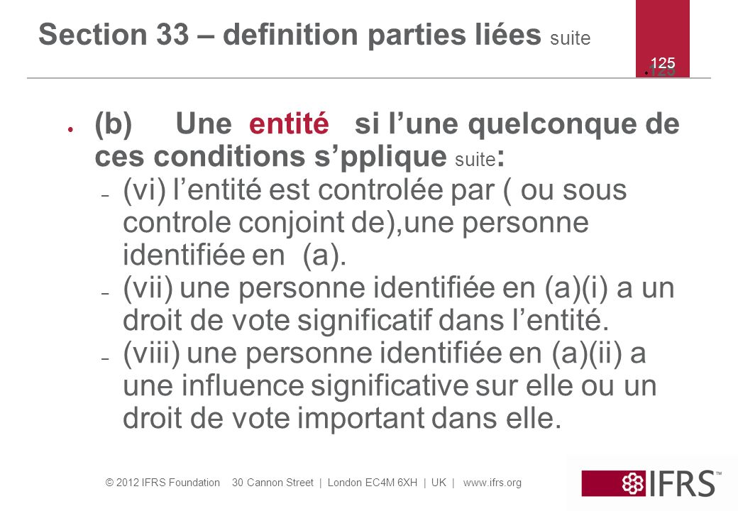 Section 33 – definition parties liées suite