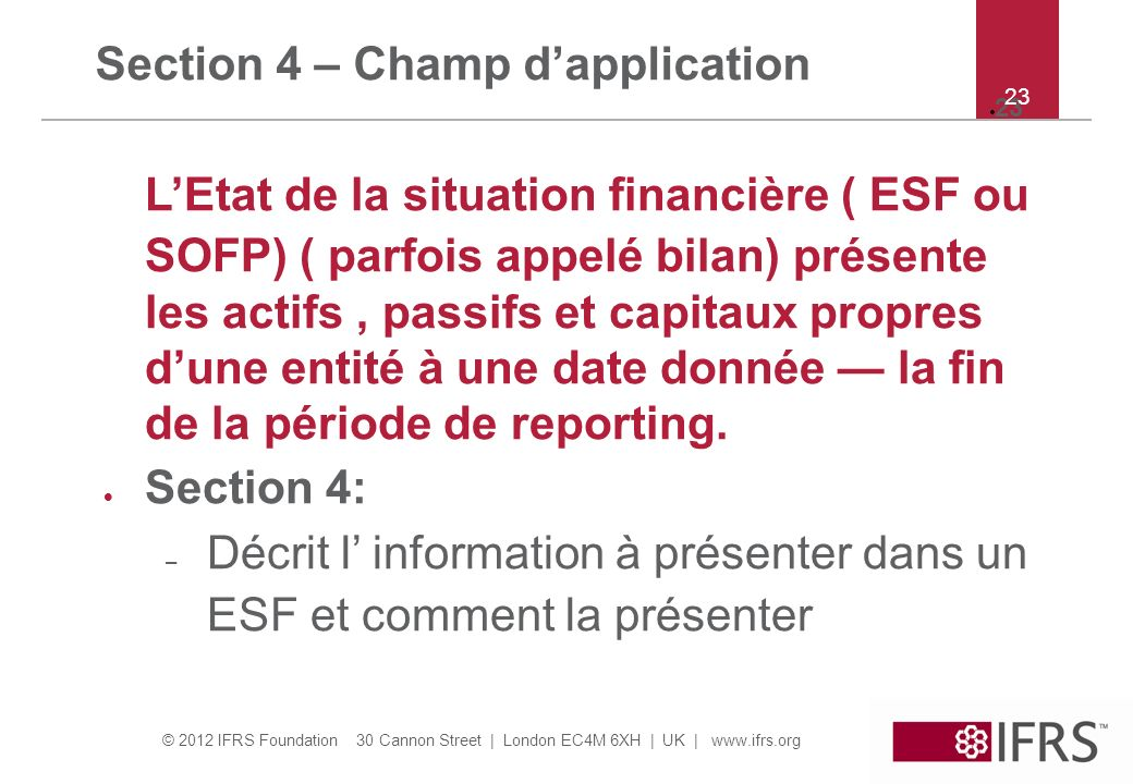 Section 4 – Champ d'application
