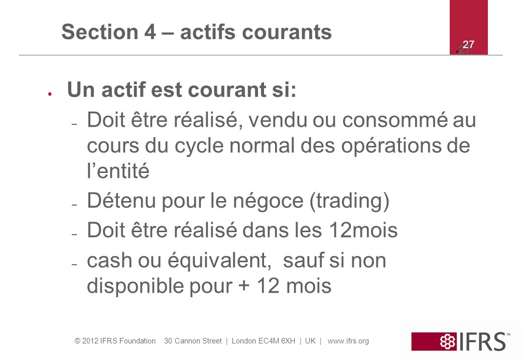 Section 4 – actifs courants