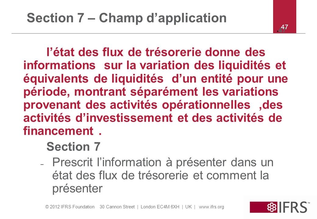 Section 7 – Champ d'application