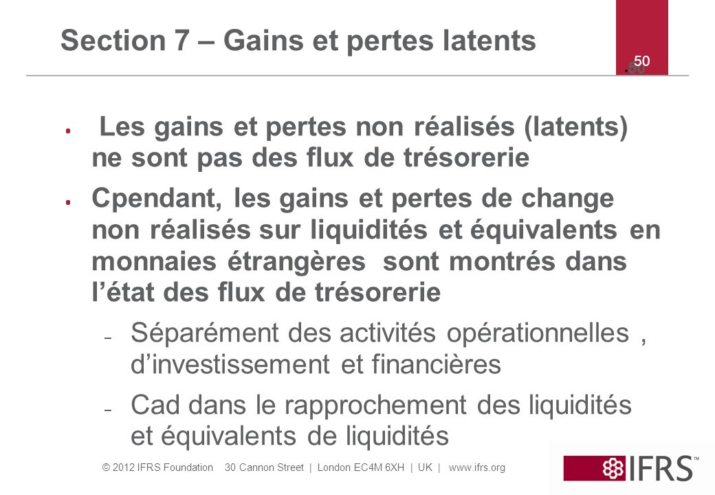 Section 7 – Gains et pertes latents