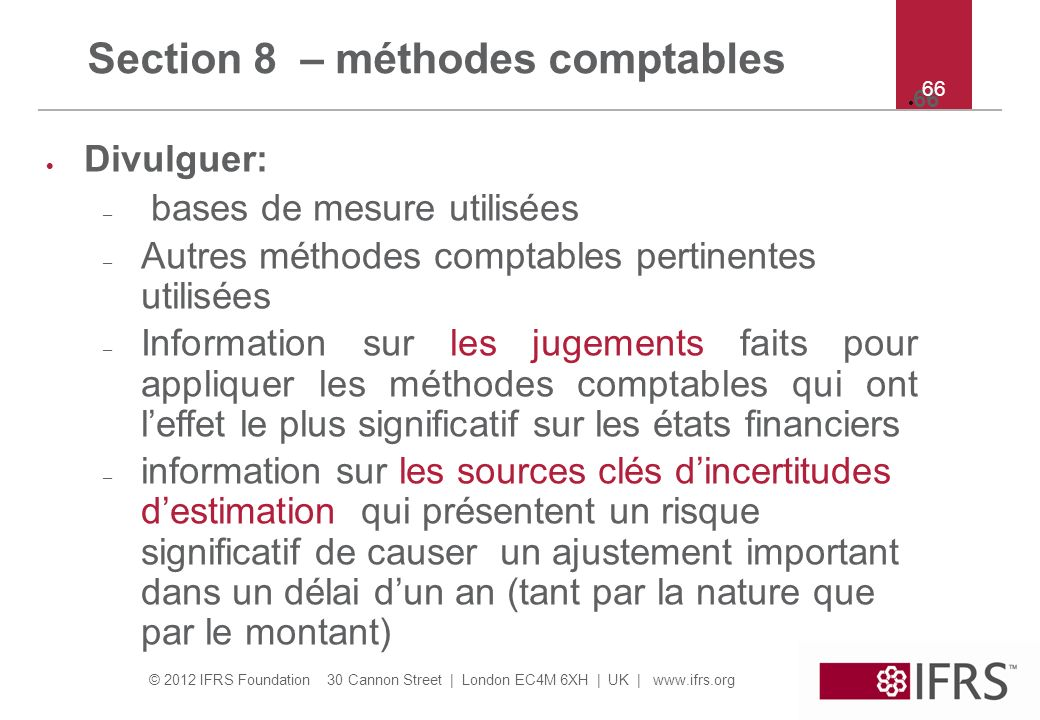Section 8 – méthodes comptables