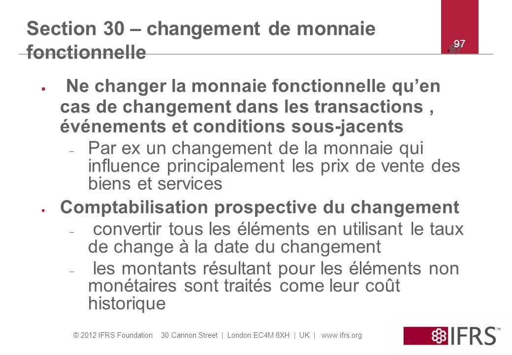 Section 30 – changement de monnaie fonctionnelle