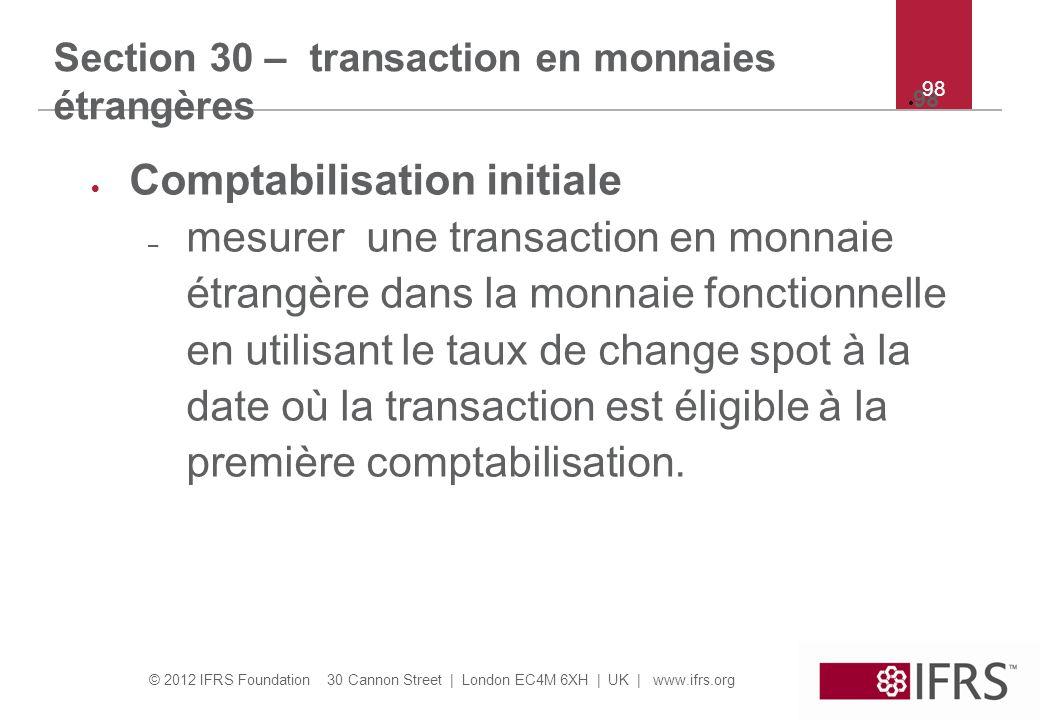 Section 30 – transaction en monnaies étrangères