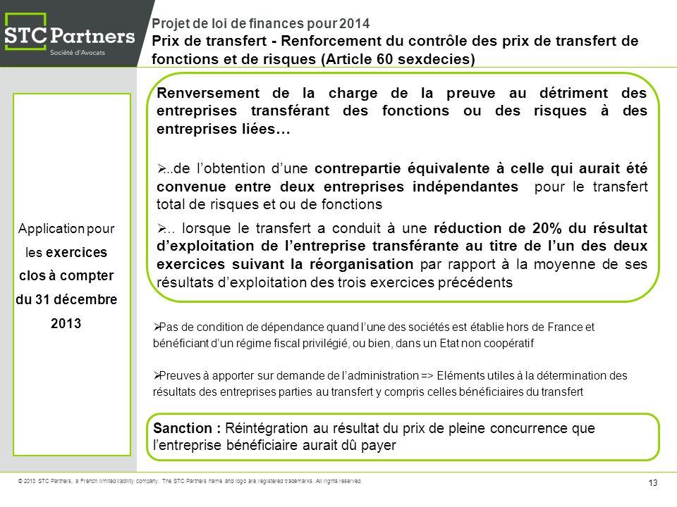 Application pour les exercices clos à compter du 31 décembre 2013