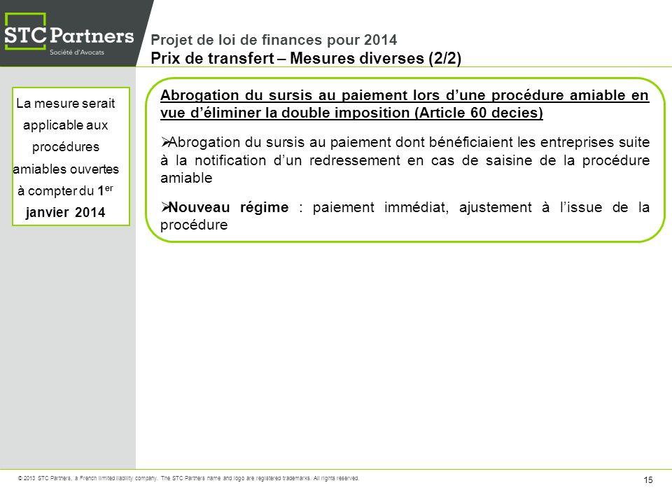 Projet de loi de finances pour 2014 Prix de transfert – Mesures diverses (2/2)