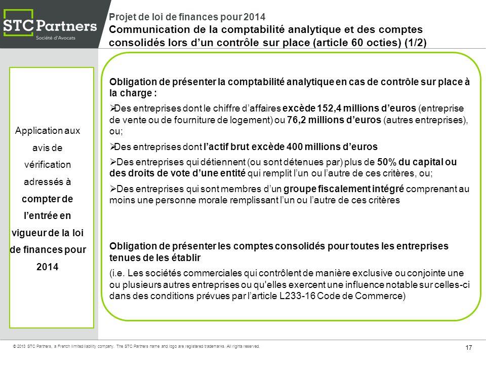 Projet de loi de finances pour 2014 Communication de la comptabilité analytique et des comptes consolidés lors d'un contrôle sur place (article 60 octies) (1/2)