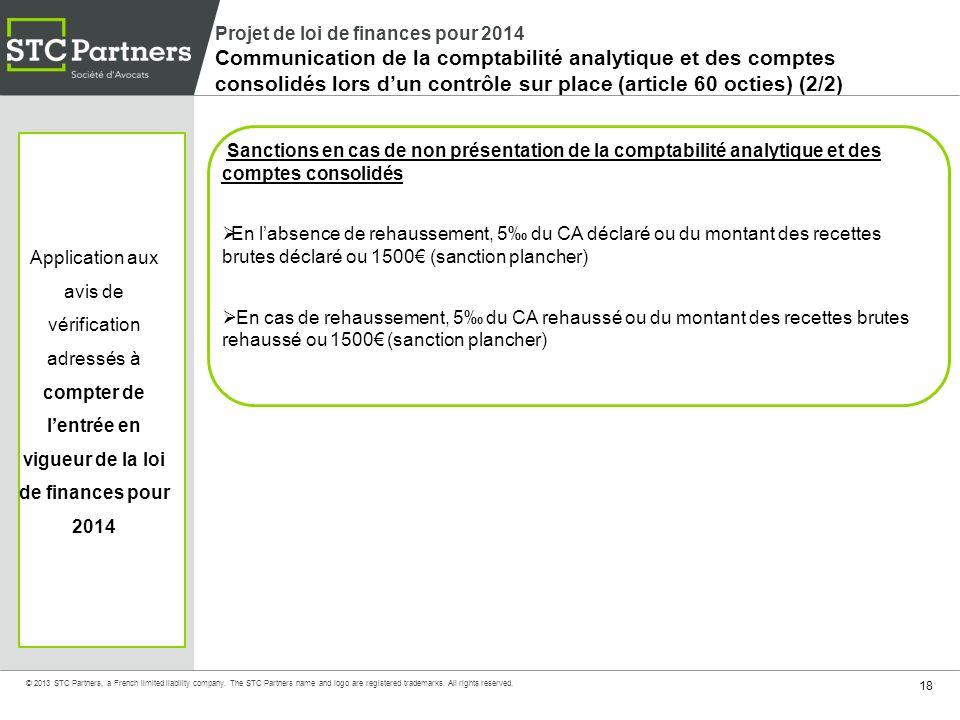Projet de loi de finances pour 2014 Communication de la comptabilité analytique et des comptes consolidés lors d'un contrôle sur place (article 60 octies) (2/2)