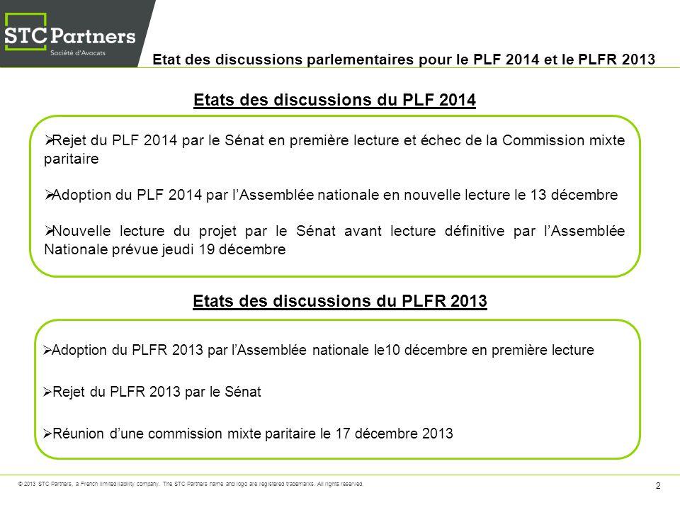 Etat des discussions parlementaires pour le PLF 2014 et le PLFR 2013