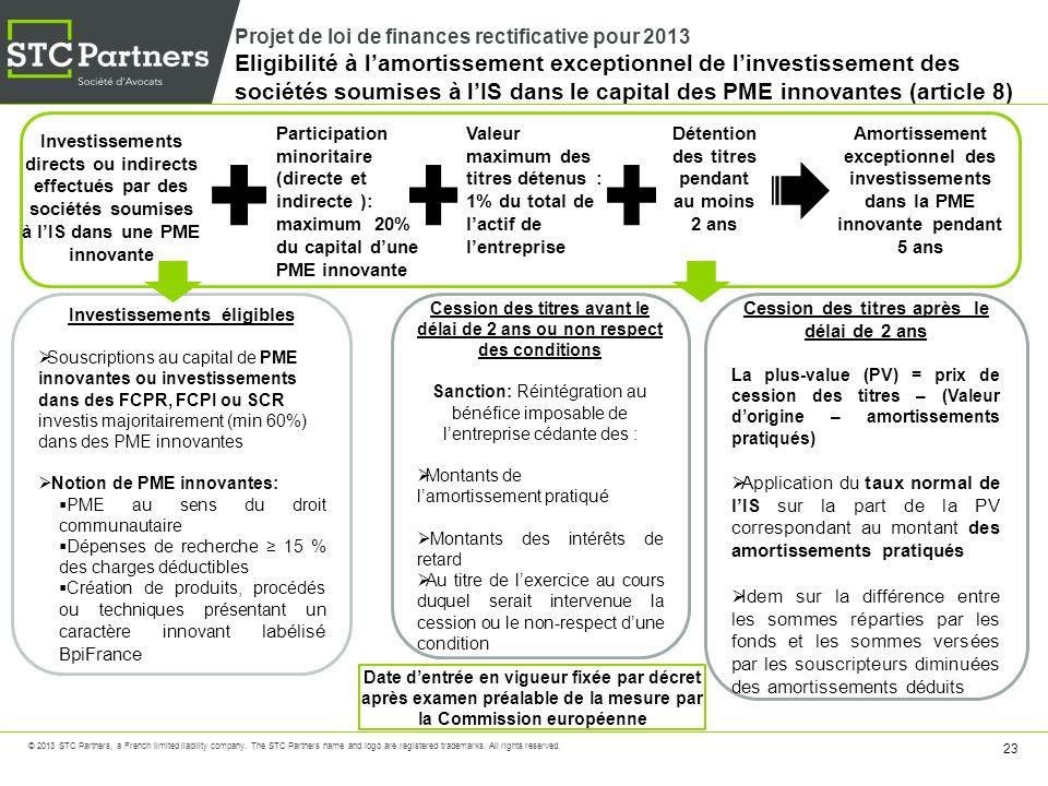 Projet de loi de finances rectificative pour 2013 Eligibilité à l'amortissement exceptionnel de l'investissement des sociétés soumises à l'IS dans le capital des PME innovantes (article 8)
