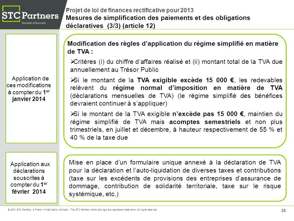 Projet de loi de finances rectificative pour 2013 Mesures de simplification des paiements et des obligations déclaratives (3/3) (article 12)