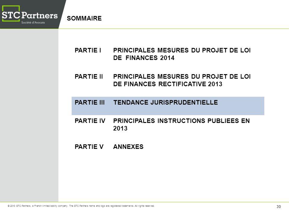 SOMMAIRE PARTIE I. PRINCIPALES MESURES DU PROJET DE LOI DE FINANCES 2014. PARTIE II.