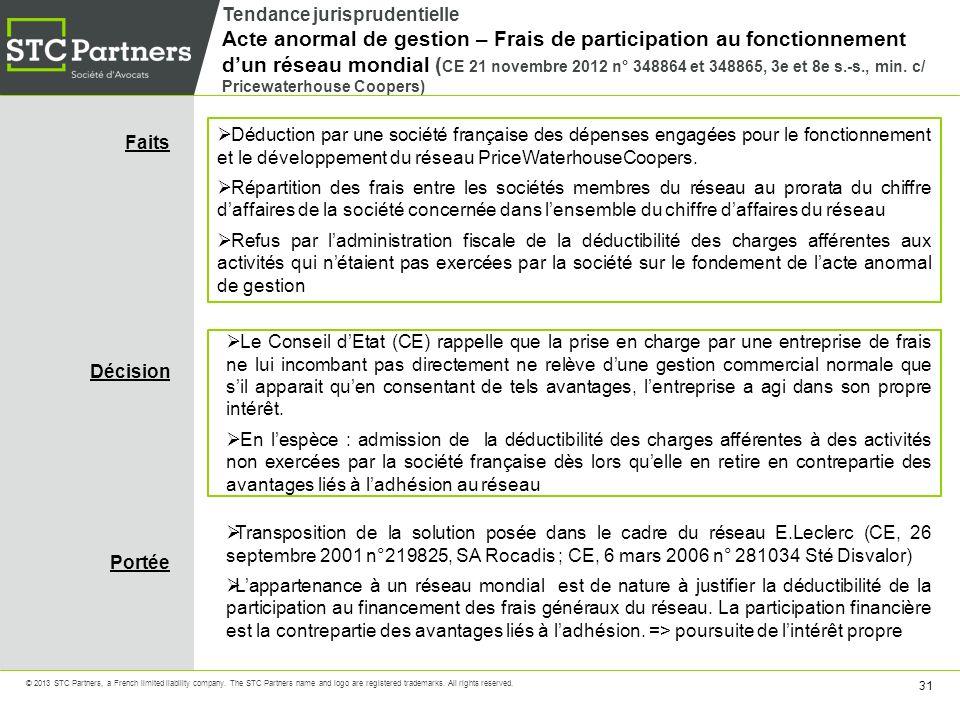 Tendance jurisprudentielle Acte anormal de gestion – Frais de participation au fonctionnement d'un réseau mondial (CE 21 novembre 2012 n° 348864 et 348865, 3e et 8e s.-s., min. c/ Pricewaterhouse Coopers)