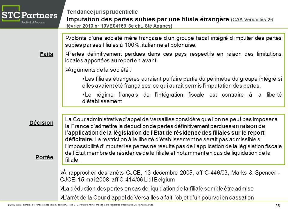 Tendance jurisprudentielle Imputation des pertes subies par une filiale étrangère (CAA Versailles 26 février 2013 n° 10VE04169, 3e ch., Sté Agapes)