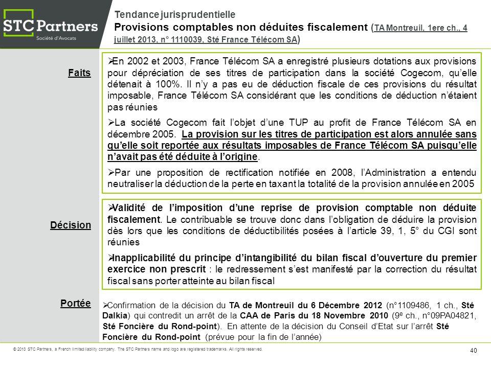 Tendance jurisprudentielle Provisions comptables non déduites fiscalement (TA Montreuil, 1ere ch., 4 juillet 2013, n° 1110039, Sté France Télécom SA)