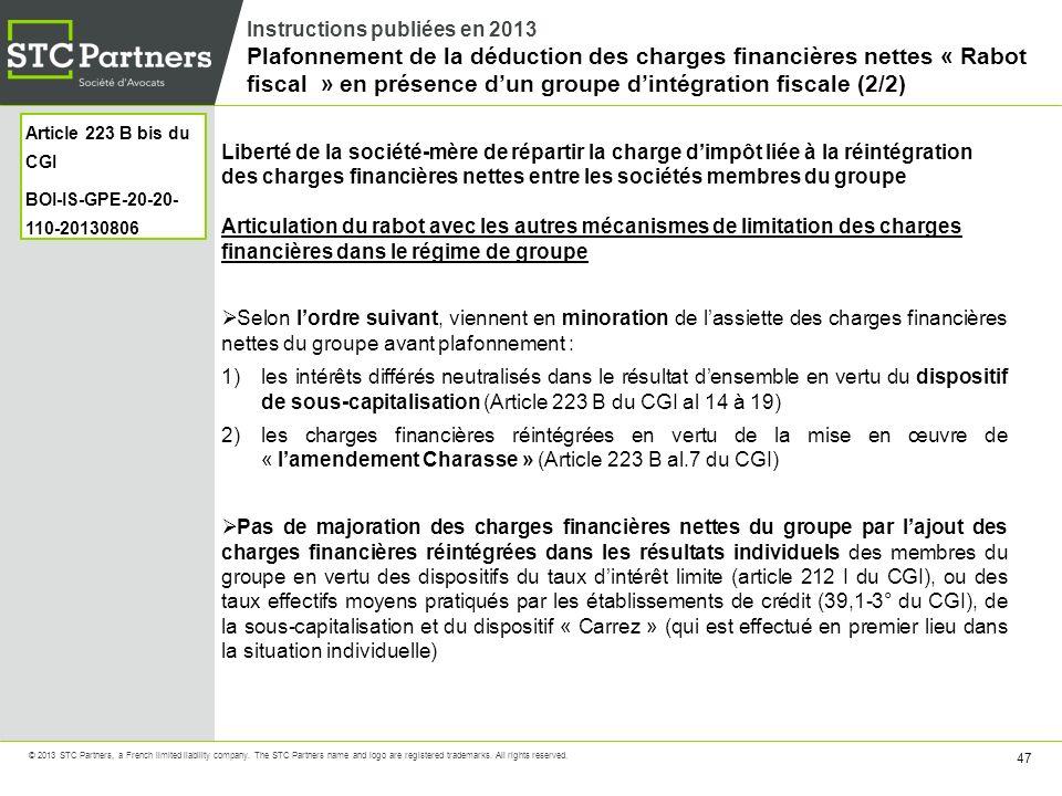 Instructions publiées en 2013 Plafonnement de la déduction des charges financières nettes « Rabot fiscal » en présence d'un groupe d'intégration fiscale (2/2)
