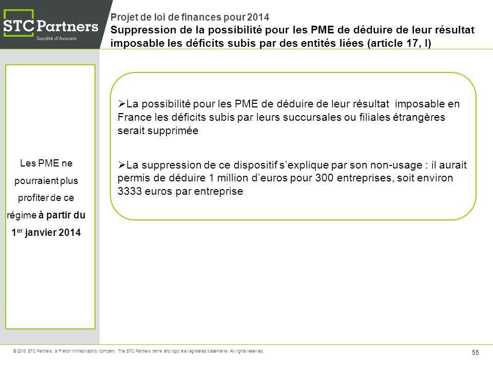 Projet de loi de finances pour 2014 Suppression de la possibilité pour les PME de déduire de leur résultat imposable les déficits subis par des entités liées (article 17, I)