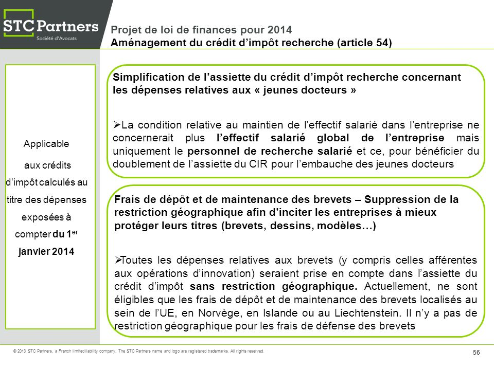 Projet de loi de finances pour 2014 Aménagement du crédit d'impôt recherche (article 54)