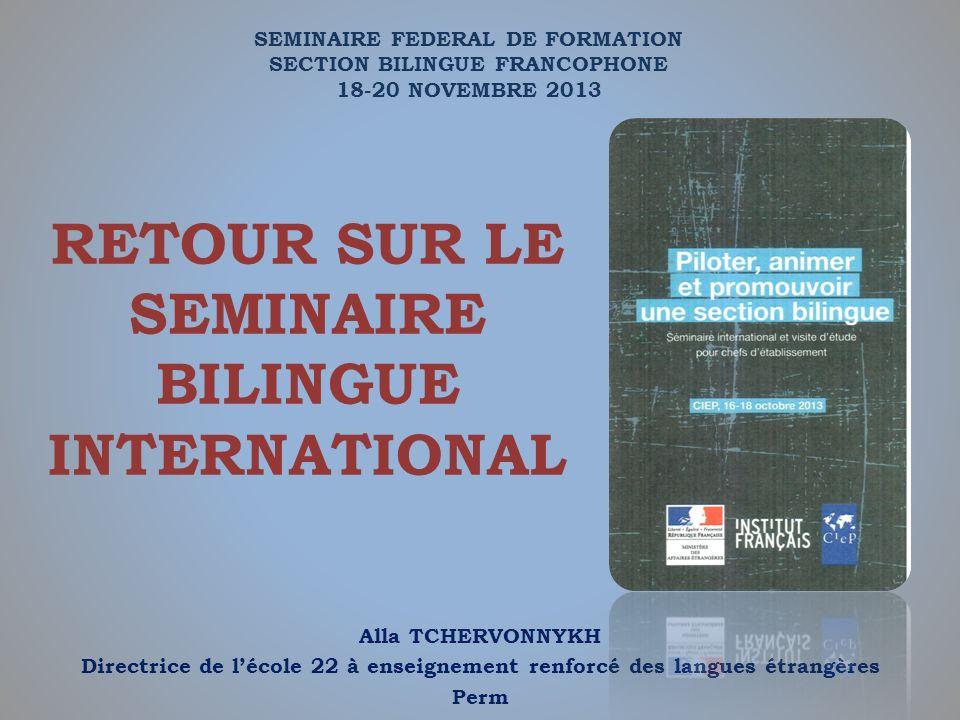RETOUR SUR LE SEMINAIRE BILINGUE INTERNATIONAL