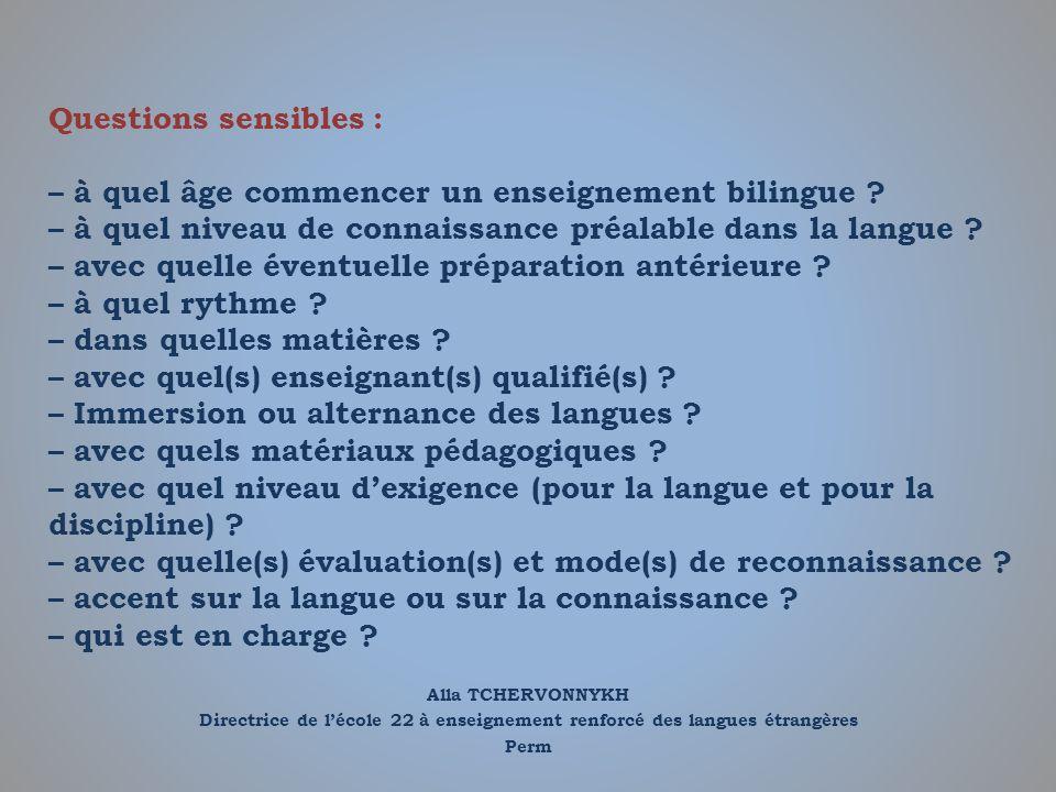 Questions sensibles : – à quel âge commencer un enseignement bilingue