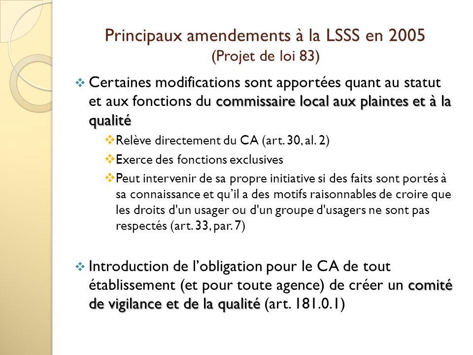 Principaux amendements à la LSSS en 2005 (Projet de loi 83)