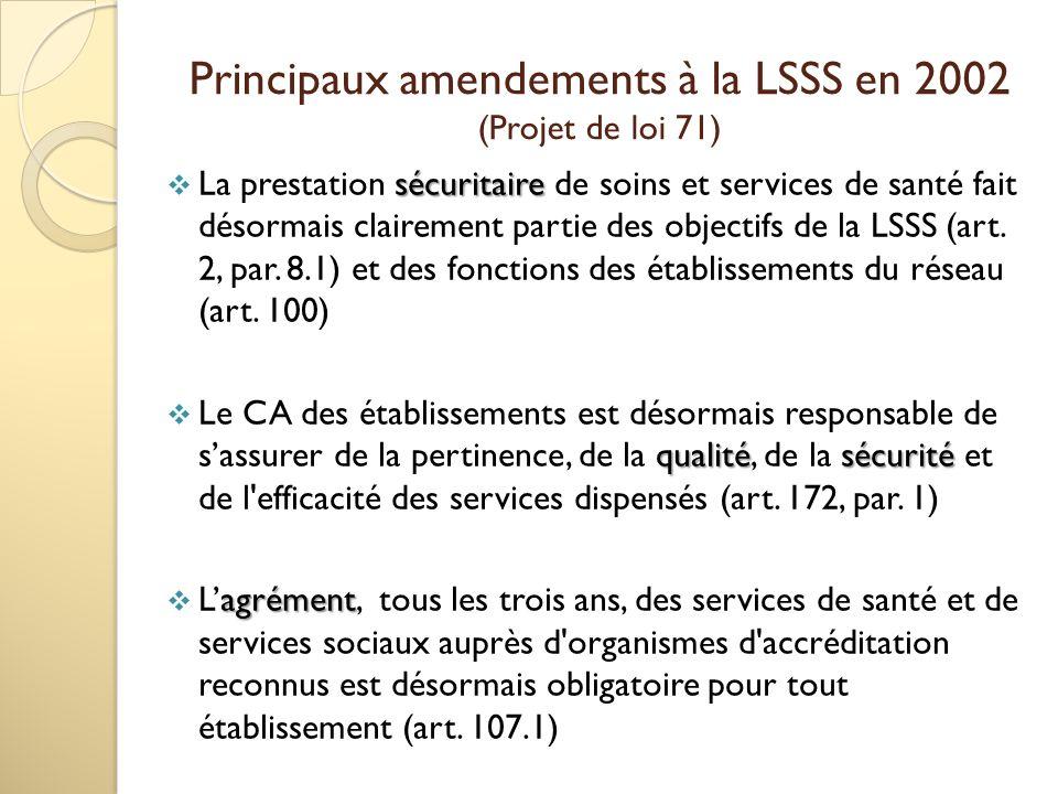 Principaux amendements à la LSSS en 2002 (Projet de loi 71)