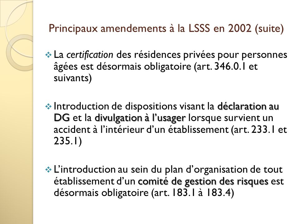 Principaux amendements à la LSSS en 2002 (suite)