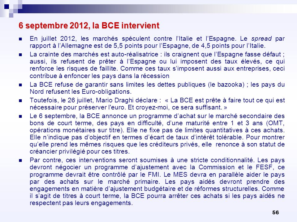 6 septembre 2012, la BCE intervient