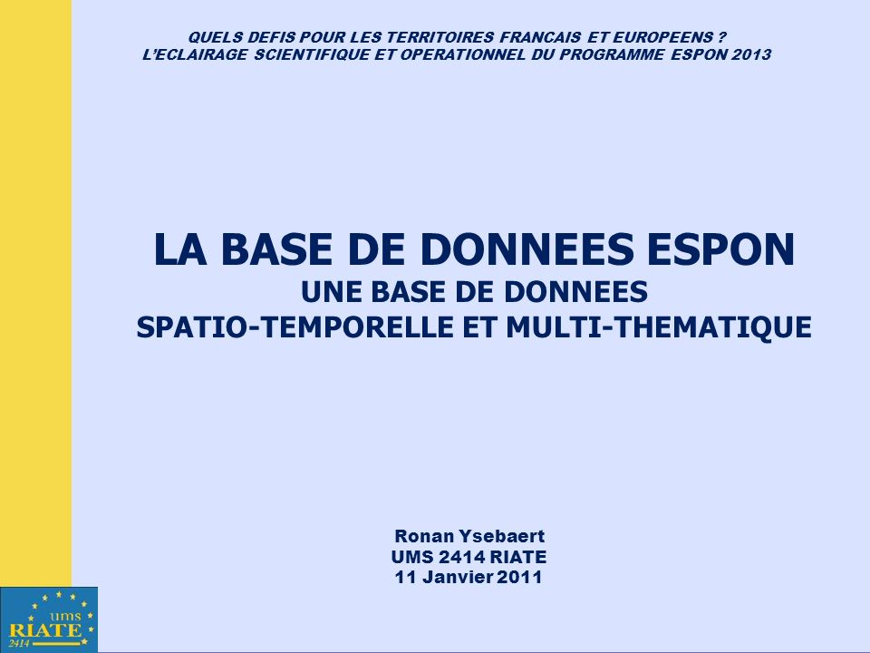 LA BASE DE DONNEES ESPON SPATIO-TEMPORELLE ET MULTI-THEMATIQUE