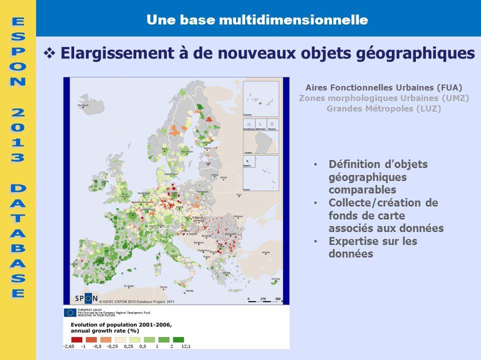 ESPON 2013 DATABASE Elargissement à de nouveaux objets géographiques