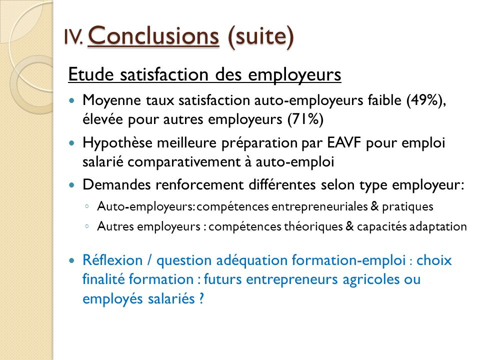 IV. Conclusions (suite)