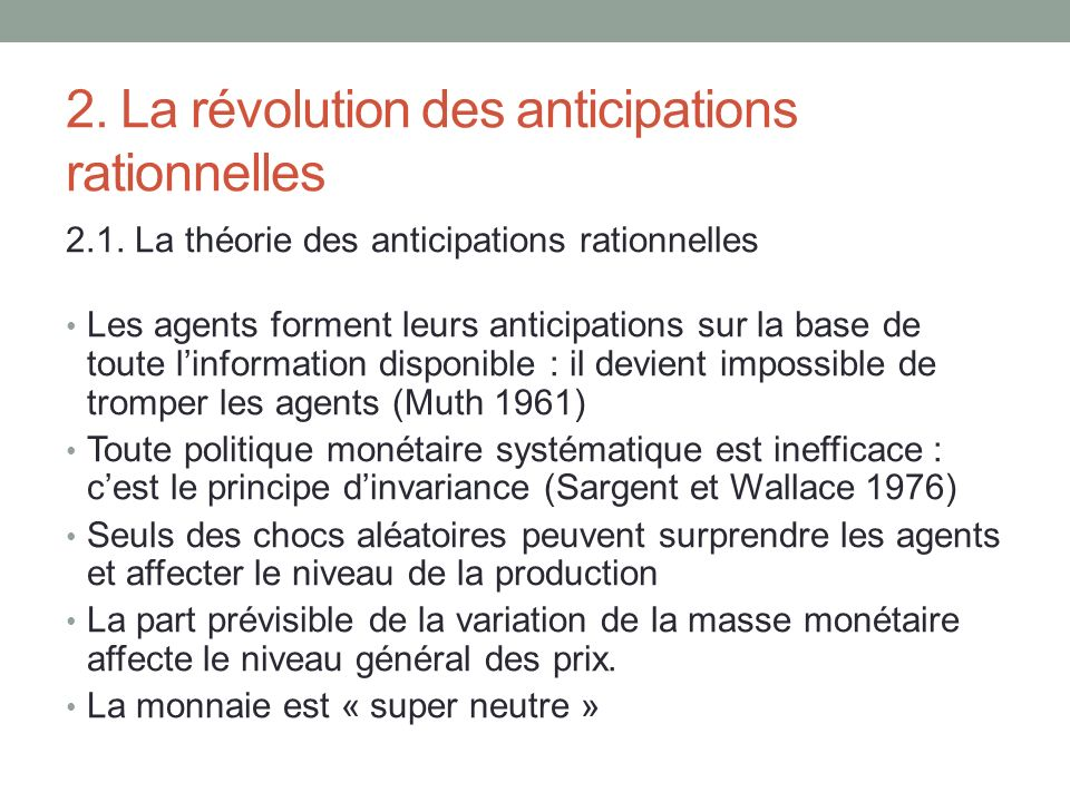 2. La révolution des anticipations rationnelles