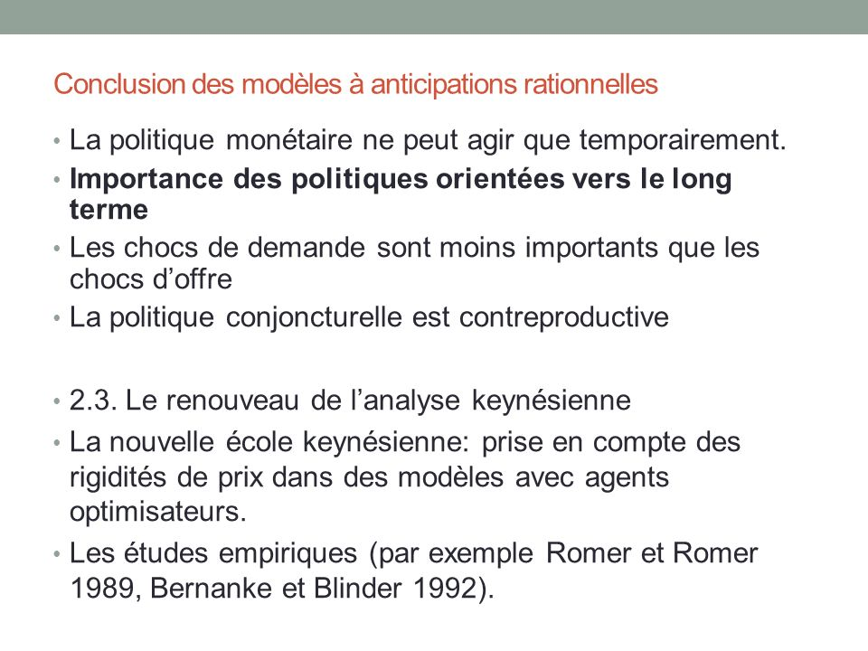 Conclusion des modèles à anticipations rationnelles