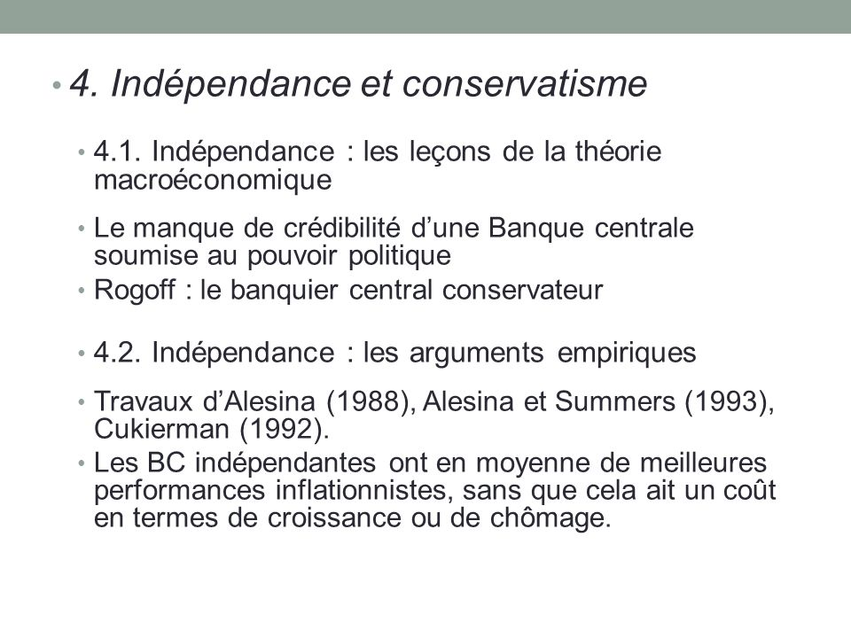 4. Indépendance et conservatisme