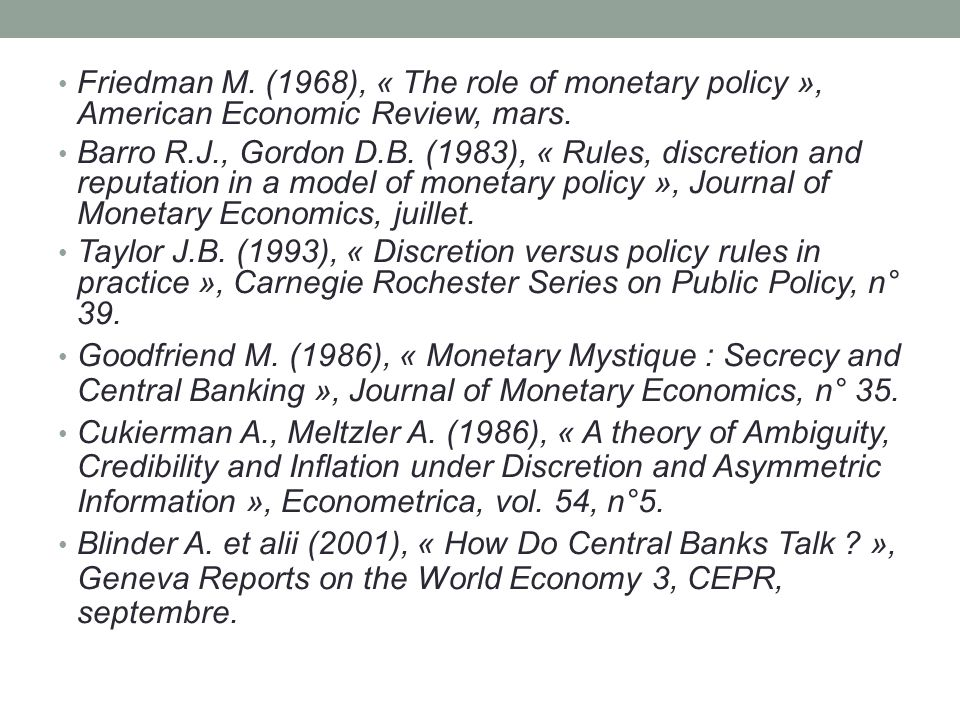 Friedman M. (1968), « The role of monetary policy », American Economic Review, mars.